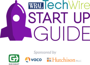 WRAL TechWire Start Up Guide